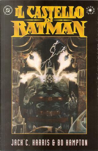 Il castello di Batman by Bo Hampton, Jack C. Harris