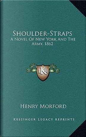 Shoulder-Straps by Henry Morford