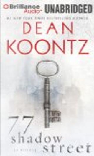 77 Shadow Street by Dean R. Koontz