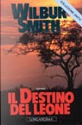 Il destino del leone by Wilbur Smith
