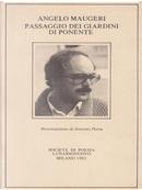 Passaggio dei giardini di ponente by Angelo Maugeri