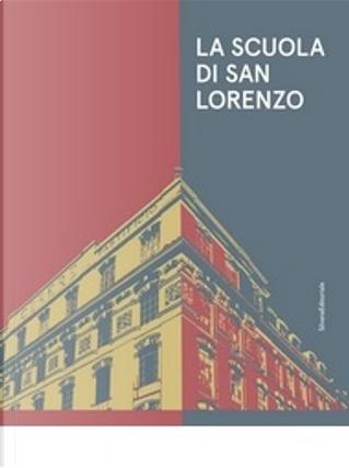 La scuola di San Lorenzo by