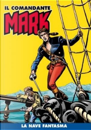 Il comandante Mark cronologica integrale a colori n. 15 by EsseGesse, Mauro Boselli