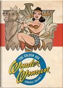 Wonder Woman the Golden Age Omnibus 1 by William Moulton Marston