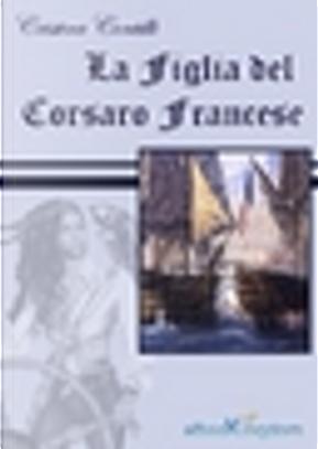 La figlia del corsaro francese by Cristina Contilli