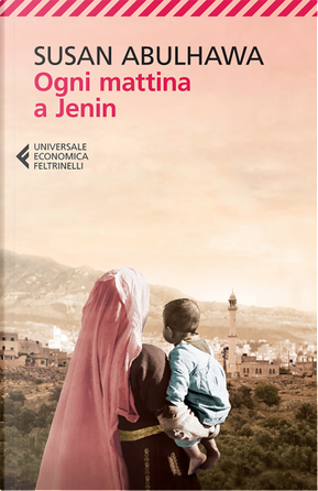 Ogni mattina a Jenin by Susan Abulhawa