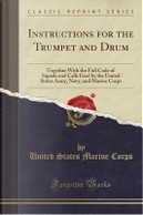 Instructions for the Trumpet and Drum by United States Marine Corps