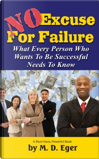 No Excuse for Failure by Mardy Eger