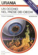 Un occhio nel paese dei ciechi by Robert Holdstock