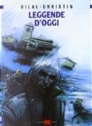 Leggende d'oggi by Enki Bilal, Pierre Christin