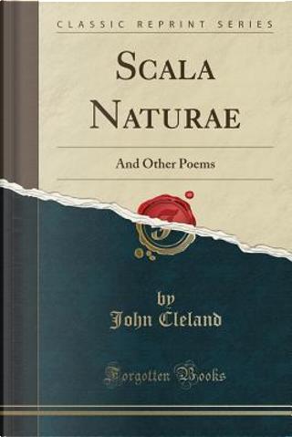 Scala Naturae by John Cleland