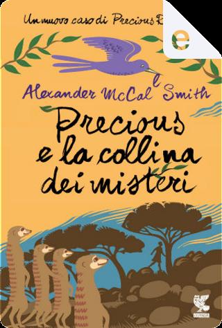 Precious e la collina dei misteri by Alexander McCall Smith