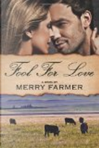 Fool for Love by Merry Farmer