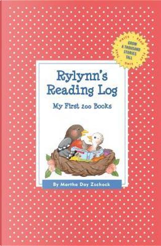 Rylynn's Reading Log by Martha Day Zschock