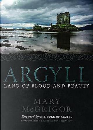 Argyll by Mary McGrigor