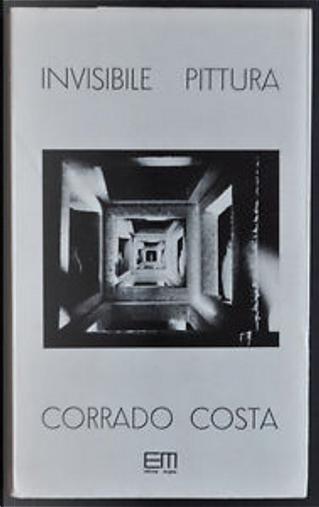 Invisibile pittura by Corrado Costa