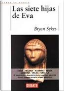 Las siete hijas de Eva by Bryan Sykes
