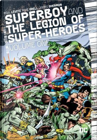Superboy and the Legion of Super-Heroes 1 by Paul Levitz