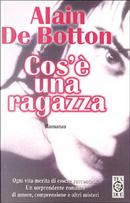 Cos'è una ragazza by Alain de Botton
