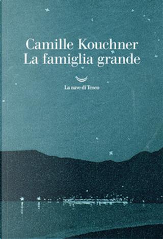 La famiglia grande by Camille Kouchner