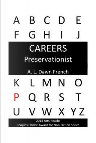 Preservationist by A. L. Dawn French