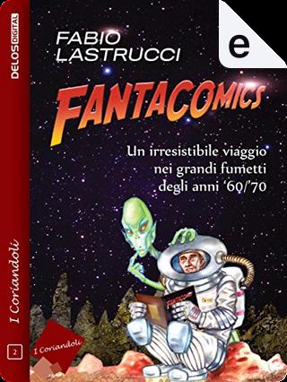 Fantacomics by Fabio Lastrucci