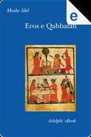 Eros e Qabbalah by Moshe Idel