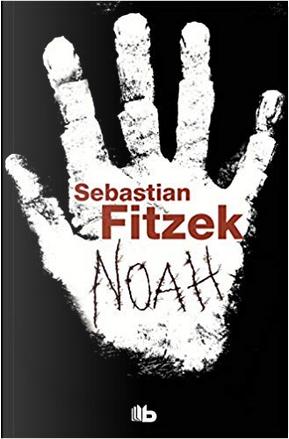 Noah by Sebastian Fitzek
