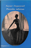 Piccolo inferno by Rayner Heppenstall