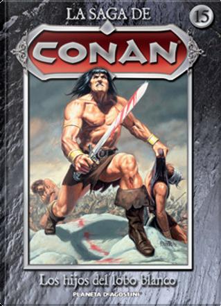 La saga de Conan nº 15 by John Buscema, Roy Thomas