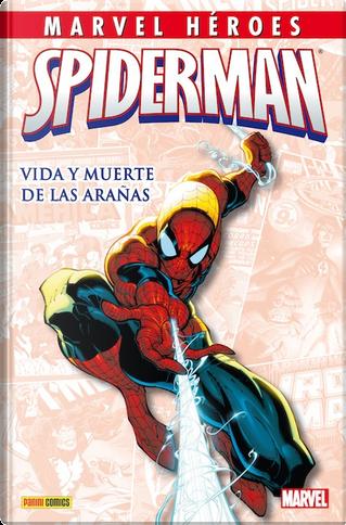 Spiderman: Vida y muerte de las arañas by Joseph Michael Straczynski