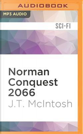 Norman Conquest 2066 by J. T. McIntosh