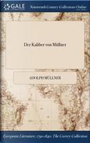 Der Kaliber von Müllner by Adolph Müllner