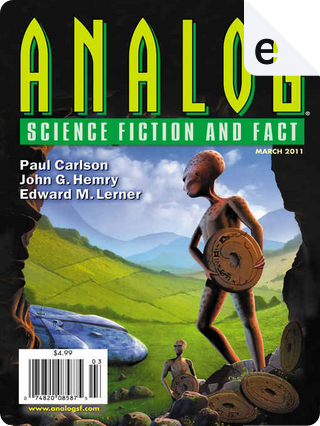 Analog Science Fiction and Fact, March 2011 by Brad Aiken, Bud Sparhawk, Craig DeLancey, Jerry Oltion, John G. Hemry, Kate Gladstone, Paul Carlson, Robert H. Prestridge, Sarah Frost