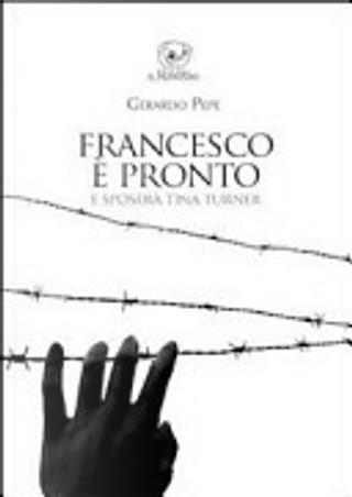 Francesco è pronto e sposerà Tina Turner by Gerardo Pepe