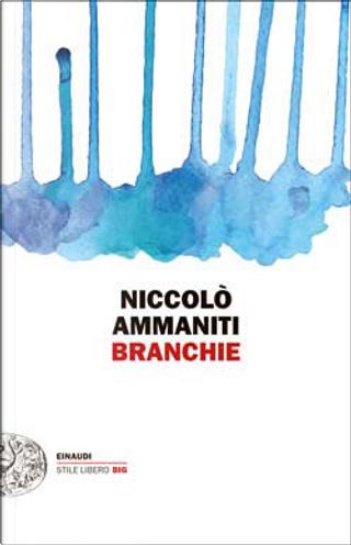 Branchie by Niccolò Ammaniti