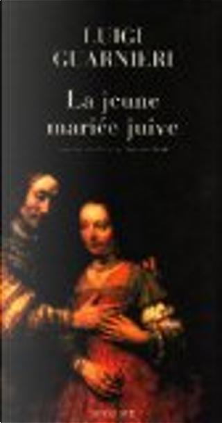 La jeune mariée juive by Luigi Guarnieri