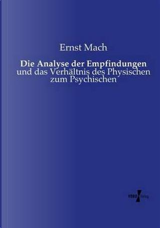 Die Analyse der Empfindungen by Ernst Mach