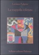 La trappola colorata by Luciano Folgore