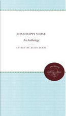 Mississippi Verse by Alice James