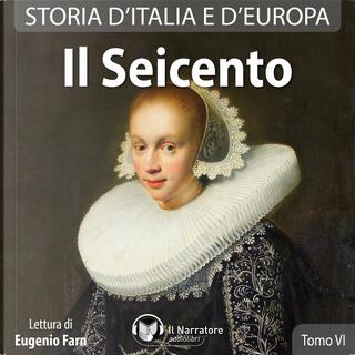 Storia d'Italia e d'Europa - Vol. 6