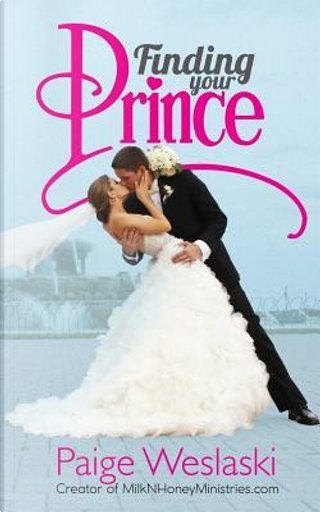 Finding Your Prince by Not Available