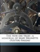 The Path She Trod by Robert Hamill Nassau