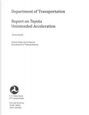 Department of Transportation Report on Toyota Unintended Acceleration by United States Department of Transportation