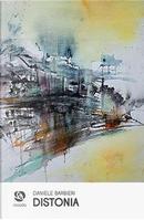 Distonia by Daniele Barbieri