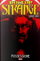 Doctor Strange: Serie oro vol. 4 by Brian Michael Bendis, David Lapham, Frank Barbiere