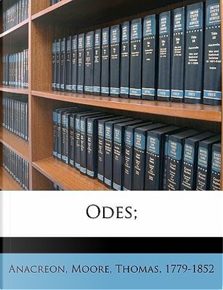 Odes; by Anacreon