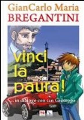 Vinci la paura! by Giancarlo M. Bregantini