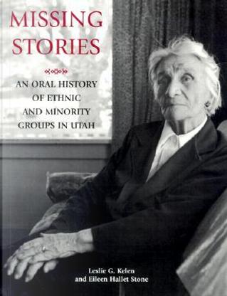 Missing Stories by Leslie G. Kelen