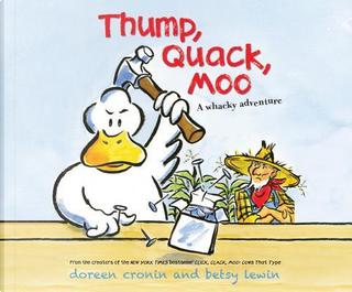 Thump, Quack, Moo by Doreen Cronin